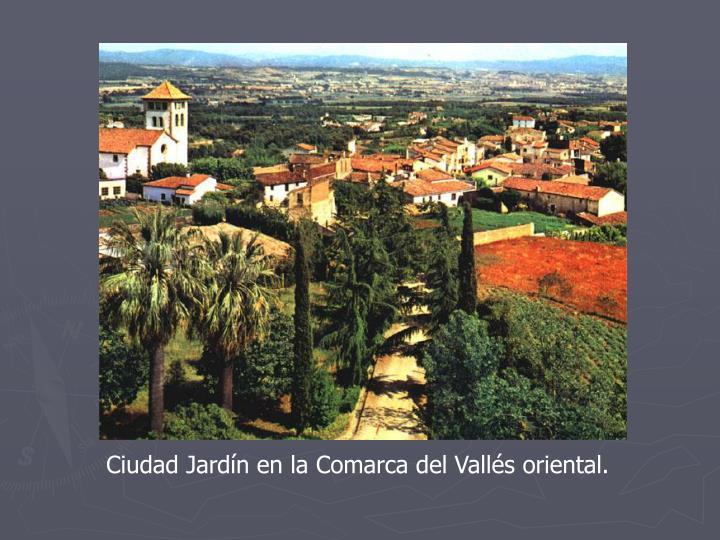 Ciudad Jardín en la Comarca del Vallés oriental.
