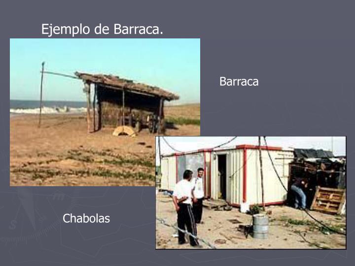 Ejemplo de Barraca.