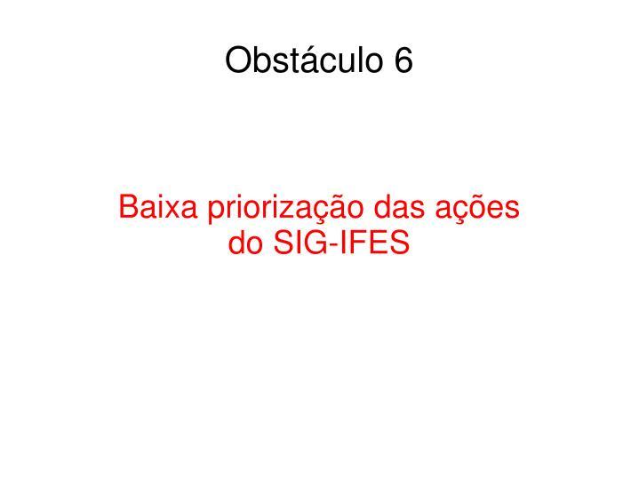 Obstáculo 6
