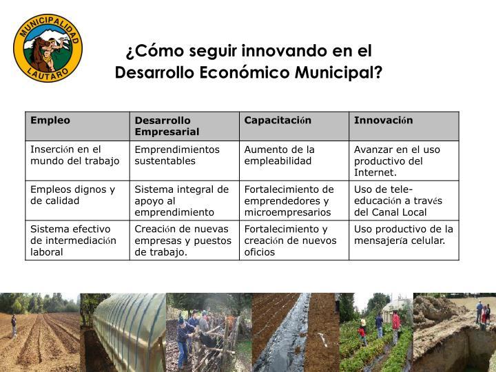 ¿Cómo seguir innovando en el Desarrollo Económico Municipal?
