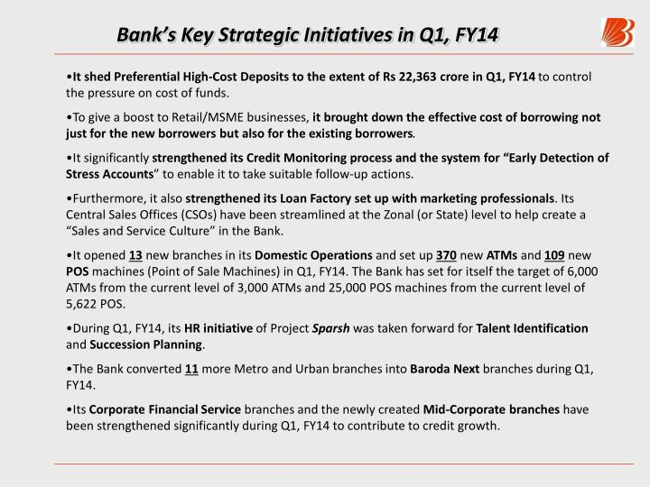 Bank s key strategic initiatives in q1 fy14