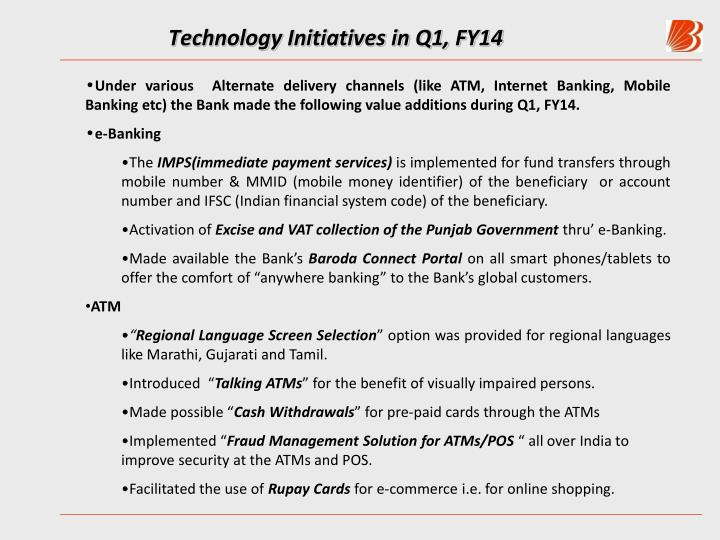 Technology Initiatives in Q1, FY14
