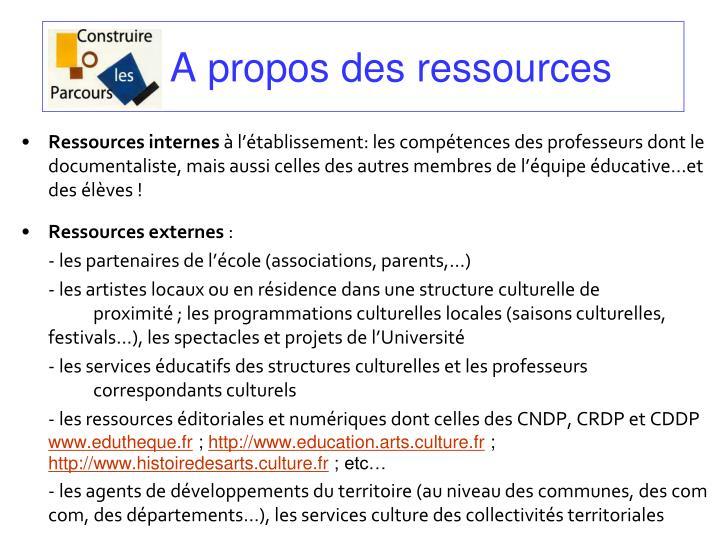 A propos des ressources