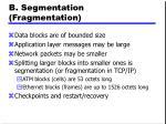 b segmentation fragmentation