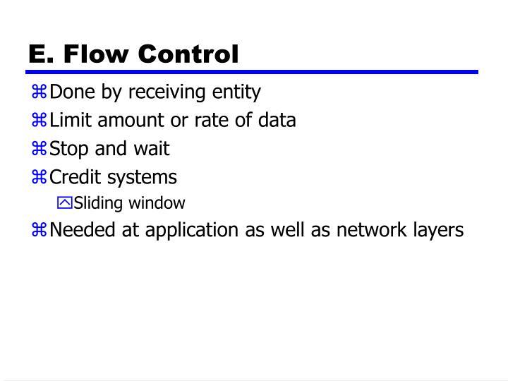 E. Flow Control