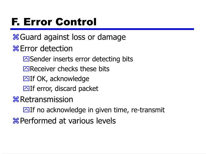 F. Error Control