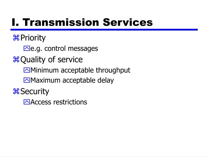 I. Transmission Services