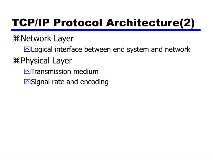 TCP/IP Protocol Architecture(2)