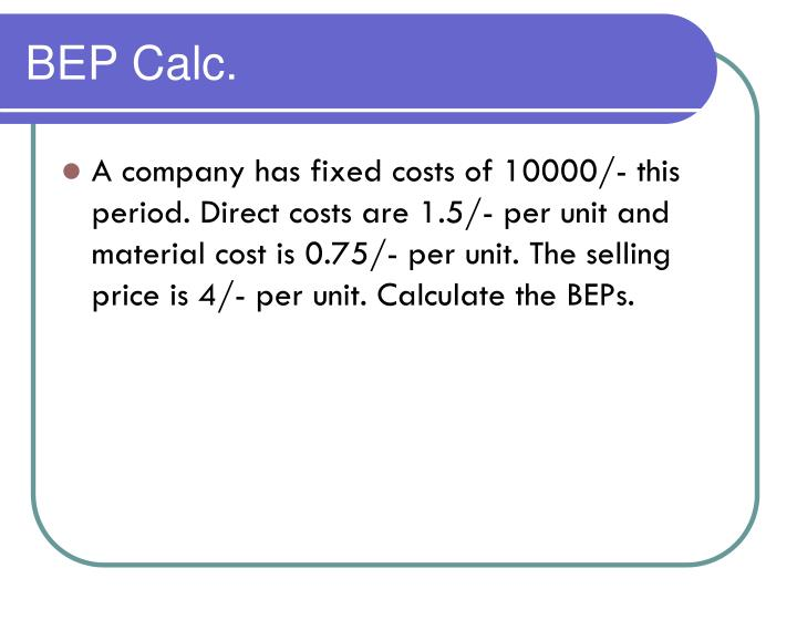 BEP Calc.