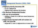 designated routers dis isis