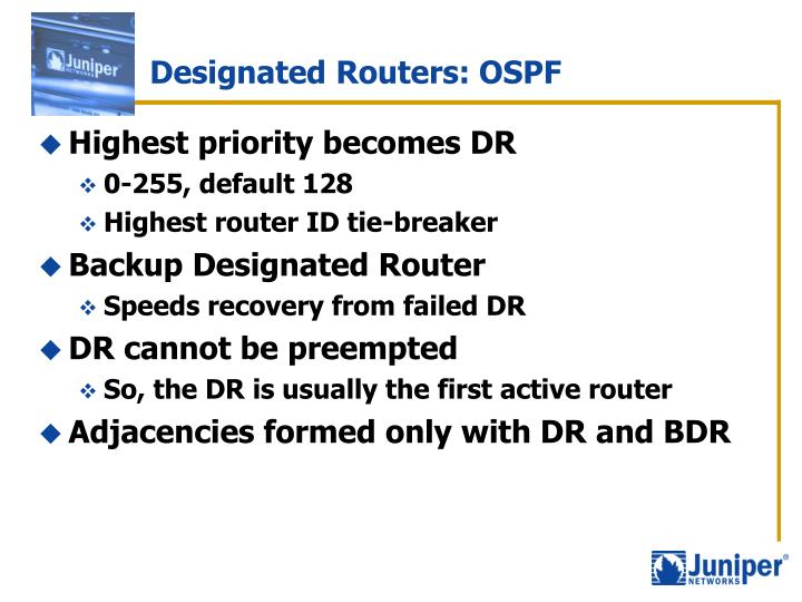 Designated Routers: OSPF