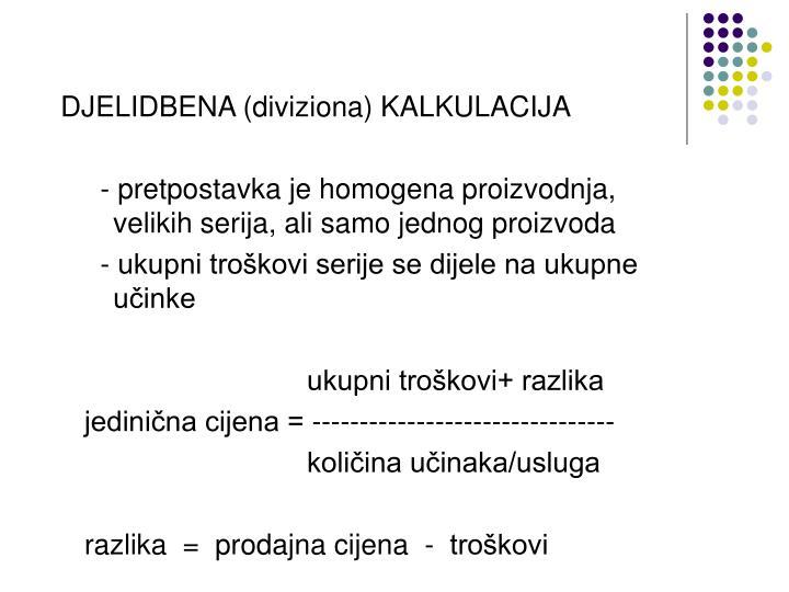 DJELIDBENA (diviziona) KALKULACIJA