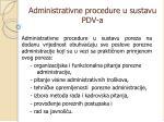 administrativne procedure u sustavu pdv a