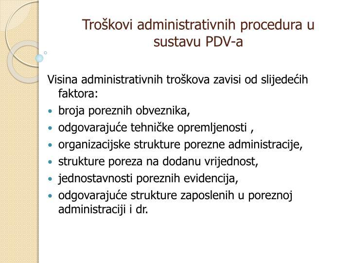 Troškovi administrativnih procedura u sustavu PDV-a
