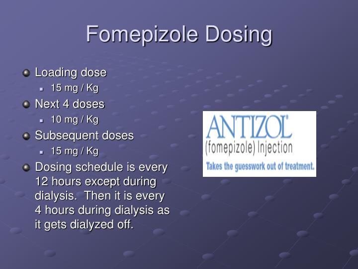 Fomepizole Dosing