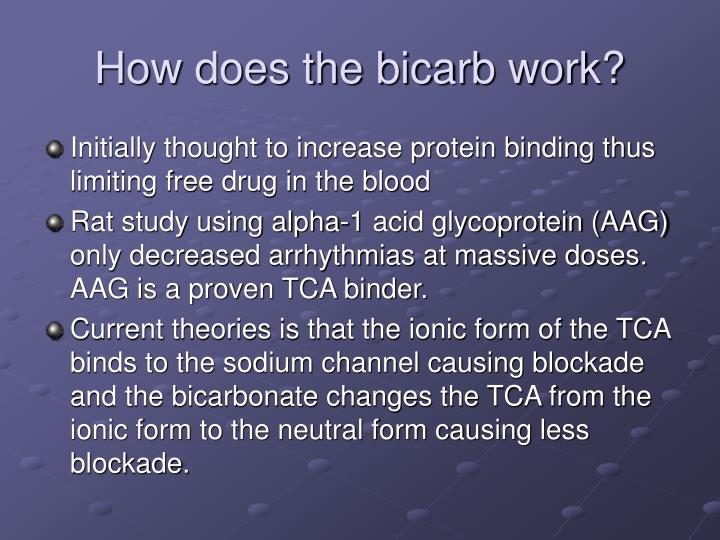 How does the bicarb work?
