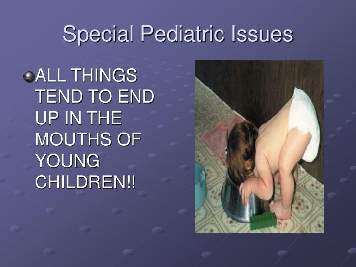Special Pediatric Issues