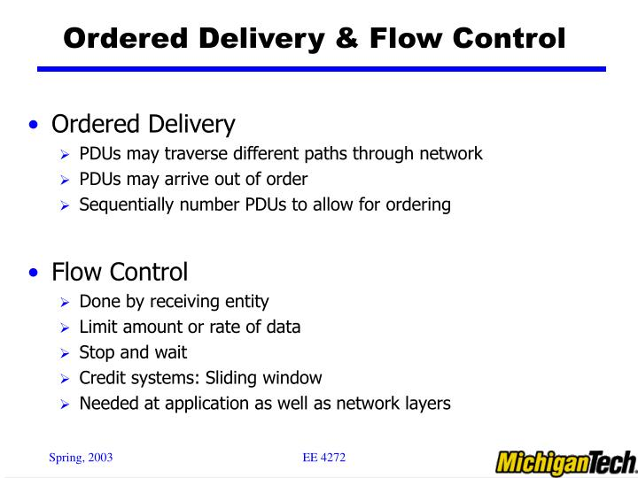 Ordered Delivery & Flow Control