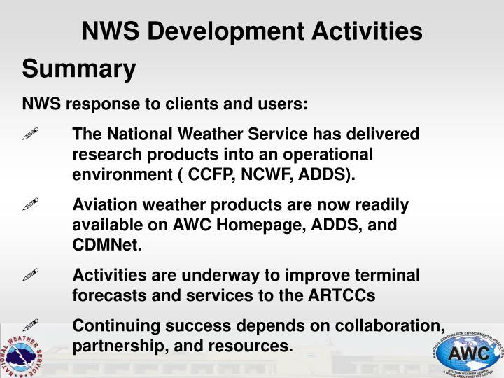 NWS Development Activities
