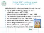 syst m gmp certifikace krmiva pro a k emu je gmp