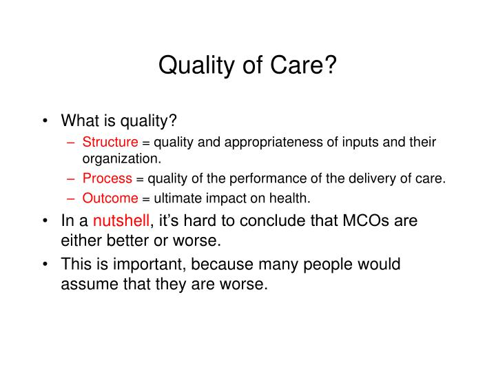 Quality of Care?