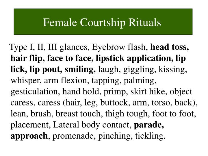 Female Courtship Rituals