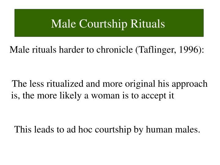 Male Courtship Rituals