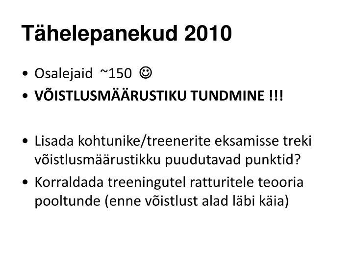 Tähelepanekud 2010