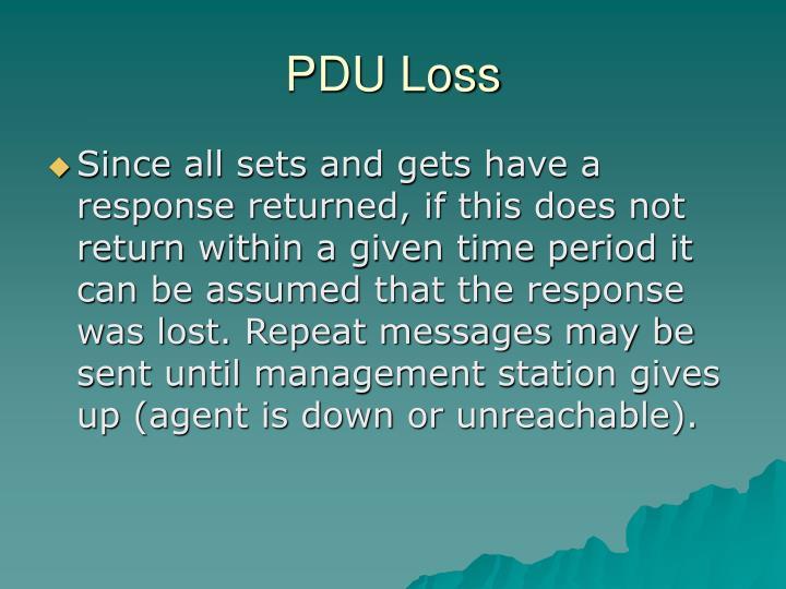PDU Loss