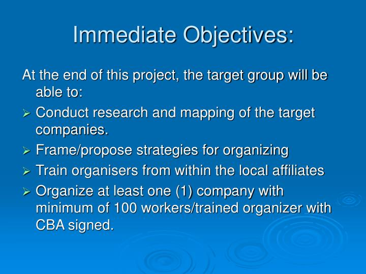 Immediate Objectives:
