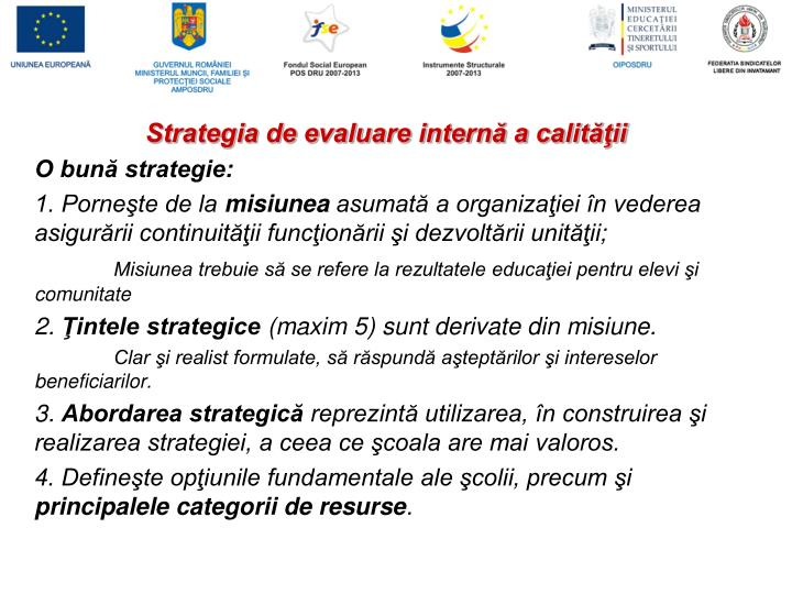 Strategia de evaluare internă a calităţii