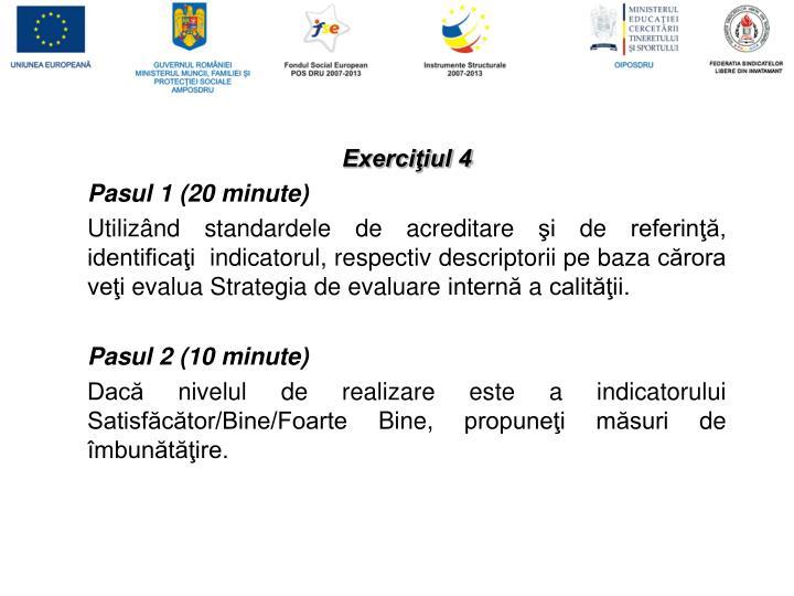 Exerciţiul 4