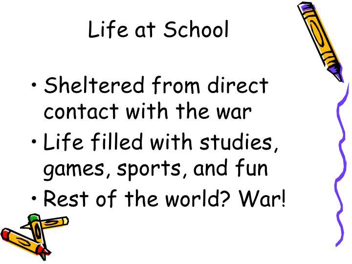 Life at School