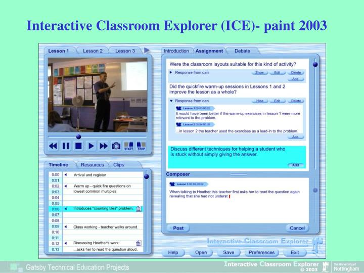Interactive Classroom Explorer (ICE)- paint 2003