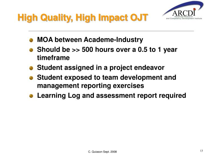 High Quality, High Impact OJT