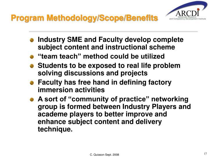 Program Methodology/Scope/Benefits