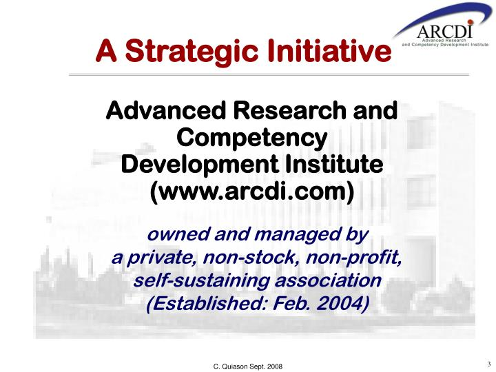 A Strategic Initiative