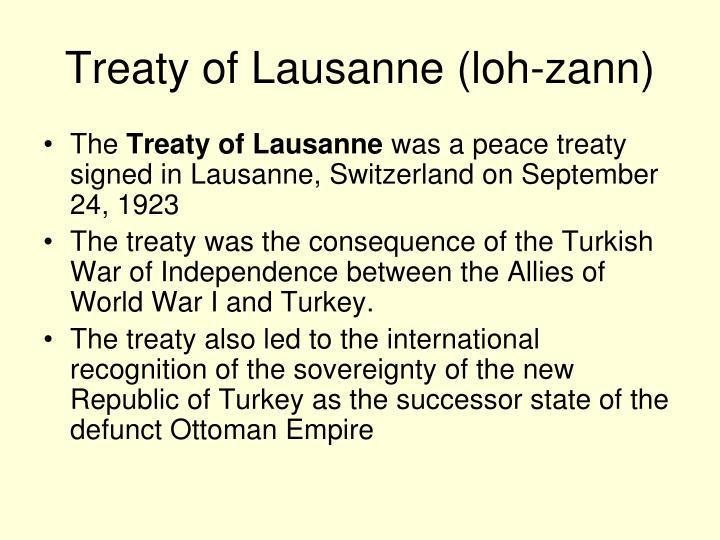 Treaty of Lausanne (loh-zann)