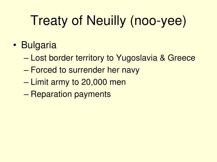 Treaty of Neuilly (noo-yee)