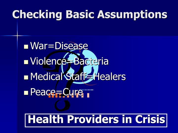 Checking Basic Assumptions