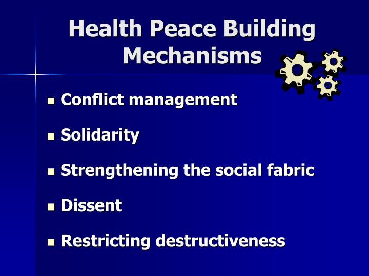 Health Peace Building Mechanisms
