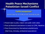 health peace mechanisms palestinian israeli conflict