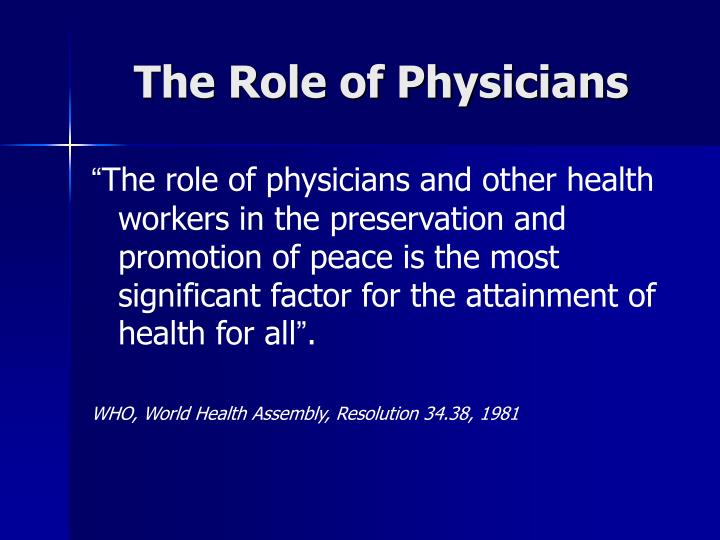 The Role of Physicians