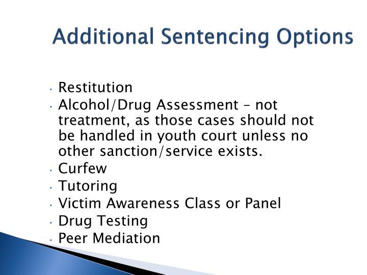 Additional Sentencing Options