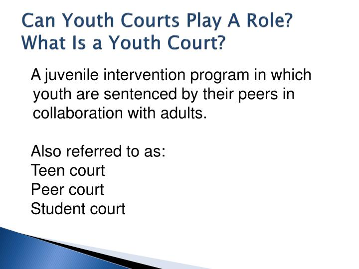 Can Youth Courts Play A Role?