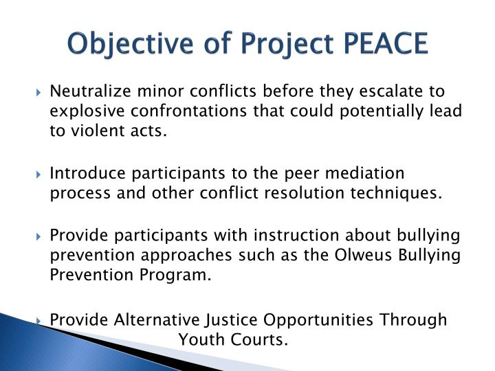 Objective of Project PEACE