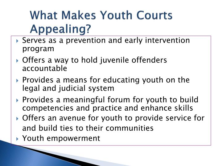 What Makes Youth Courts Appealing?