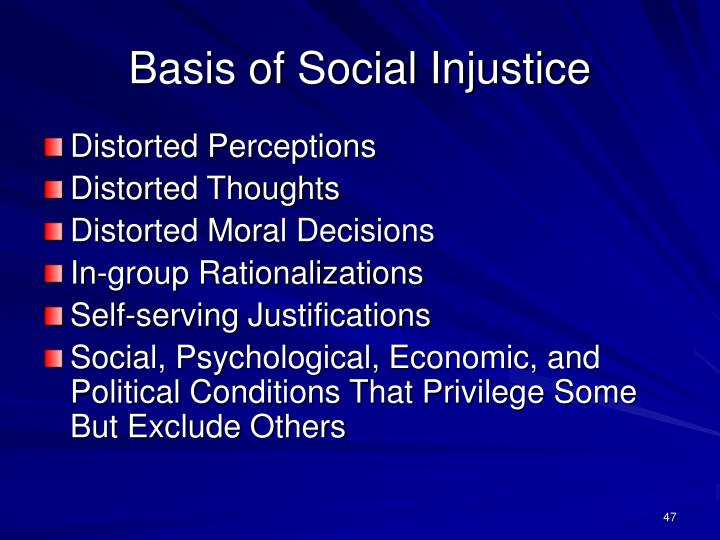 Basis of Social Injustice