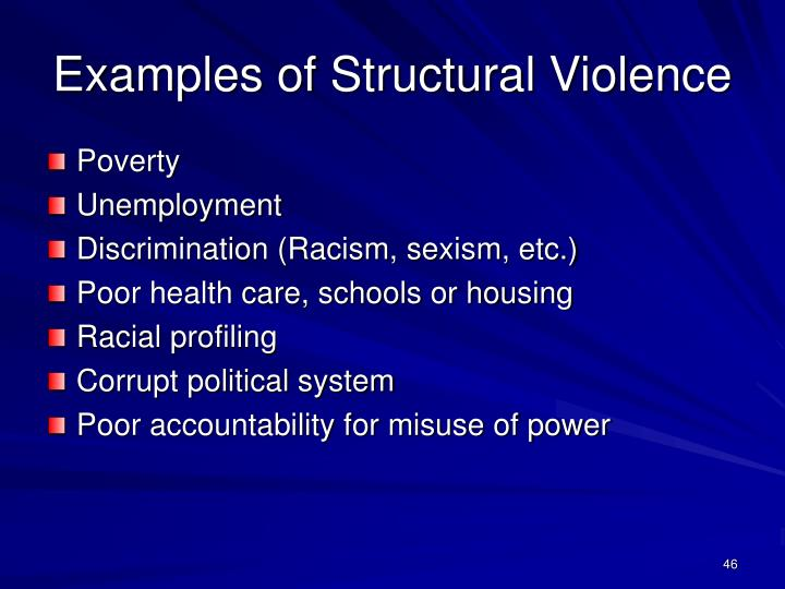 Examples of Structural Violence