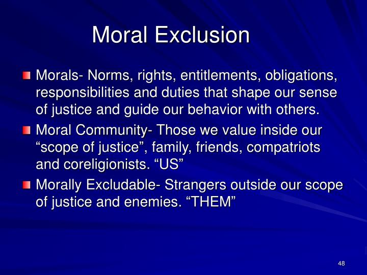 Moral Exclusion